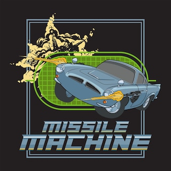 Missile machine illustration poster with classic car using weapon to shoot design