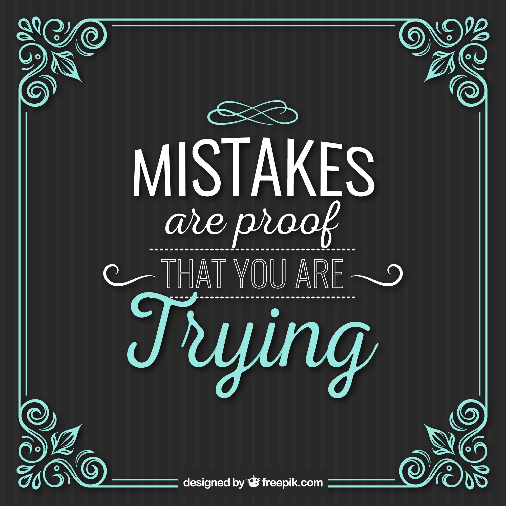 Mistakes quote with vintage ornamental frame
