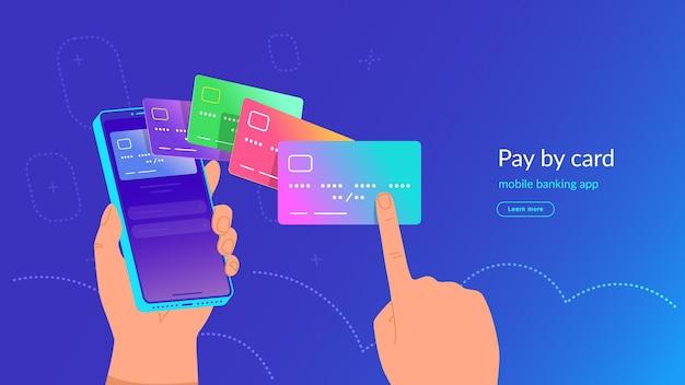 モバイルバンキングアプリと電子財布を介したクレジットカードによるワイヤレスで簡単な支払い。スマートフォンを保持し、オンラインモバイル決済のための銀行カードを選択する人間の手の明るいベクトル図