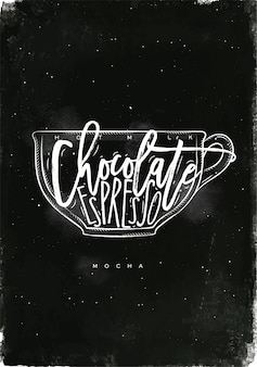 Mocha cup lettering hot milk, chocolate, espresso in vintage graphic style drawing with chalk on chalkboard background