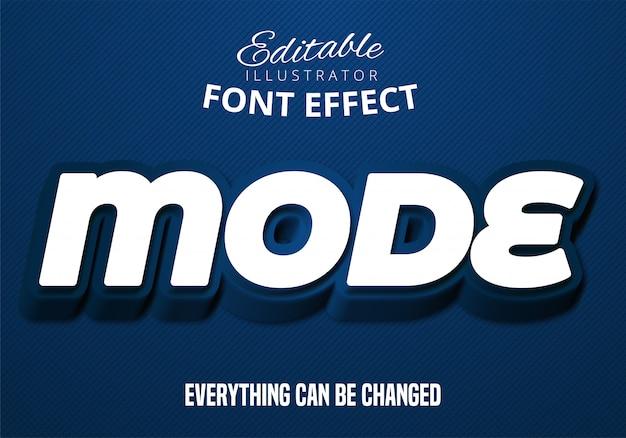 Mode text, editable font effect