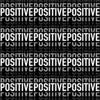 "Modern black and white in wording ""positive"" horizontal stripe seamless pattern in vector"