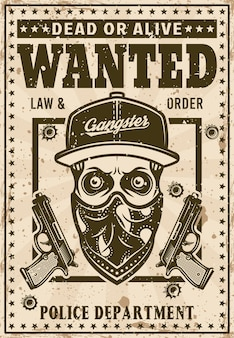Modern gangster skull in snapback hat and bandana on face wanted poster in vintage style vector illustration. layered, separate grunge texture and text