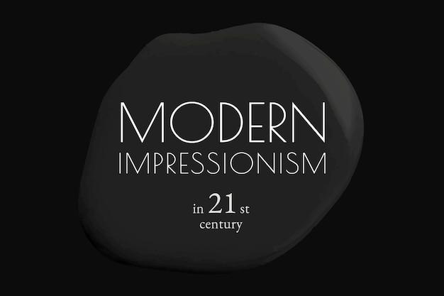 Banner pubblicitario astratto di vernice nera di vettore del modello di impressionismo moderno