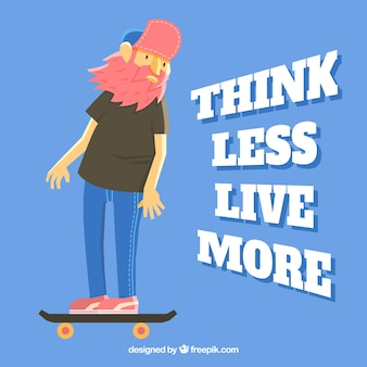 Modern man with his skateboard inspirational quote