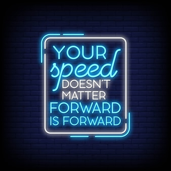 Modern motivation quote in neon signs