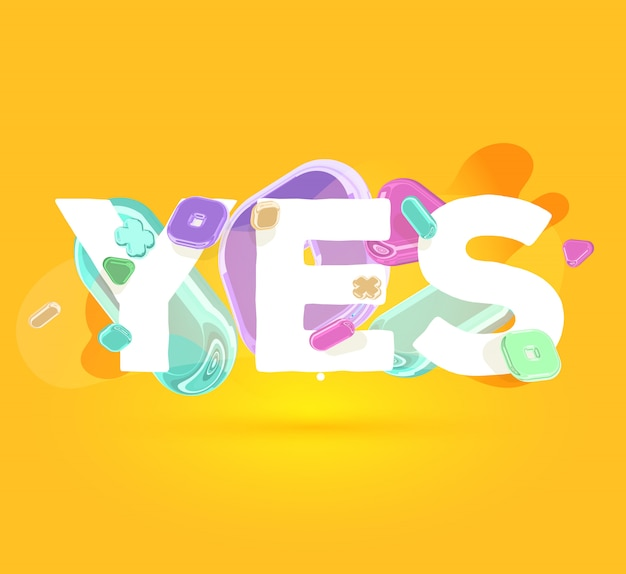 明るい水晶要素と影と黄色の背景に「はい」のモダンな肯定的なテンプレート。