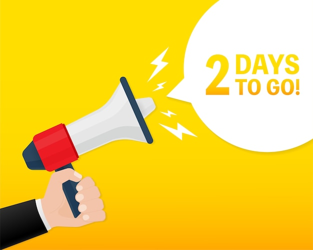 Modern poster with yellow days to go megaphone. modern red hand holding megaphone icon.  illustration.