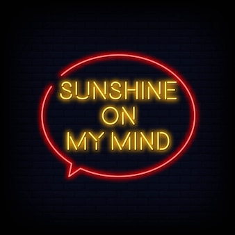Modern quote motivation sunshine on my mind neon sign text vector