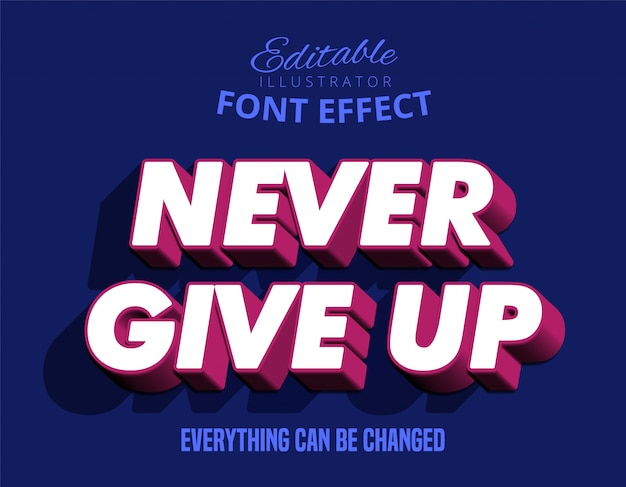 Modern strong bold text effect: never give up