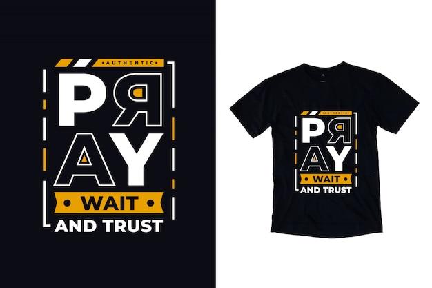 祈って待ってmodoernタイポグラフィの引用tシャツのデザインを信頼