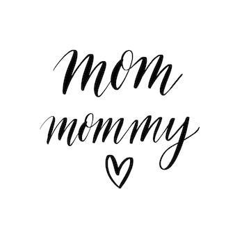 Mom mommy