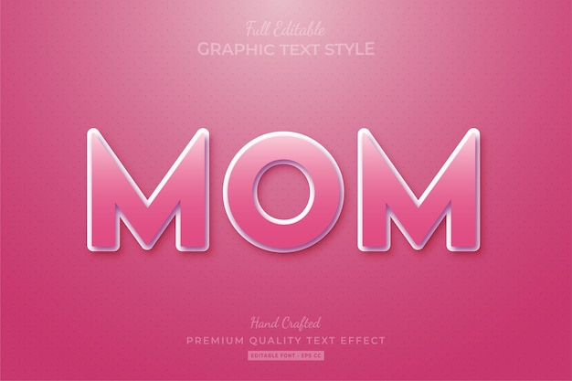 Mom pink editable text effect font style