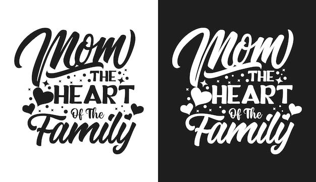 家族のタイポグラフィの中心であるママはtシャツと商品を引用しています