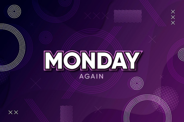 Monday again purple background