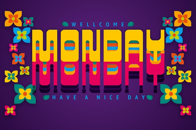 Monday have a nice day digital flowers background