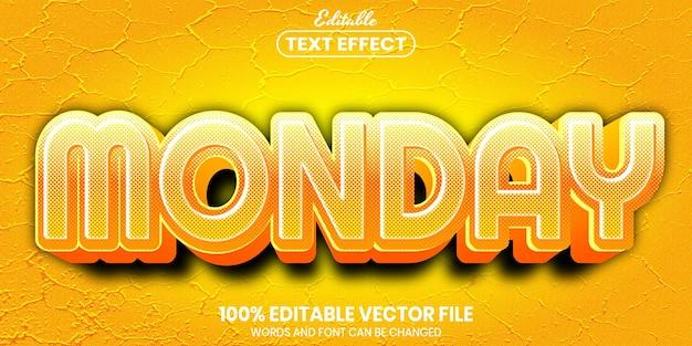 Monday text, font style editable text effect