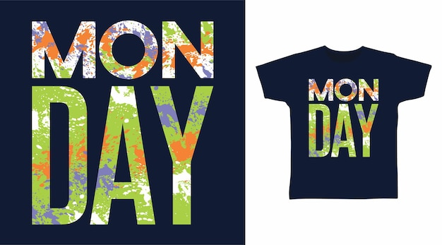 티셔츠 디자인을 위한 월요일 타이포그래피