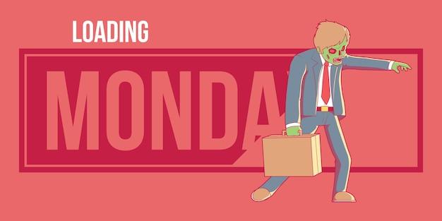 월요일 좀비 로딩 중. 동기 부여, 영감, 성공, 비즈니스 디자인