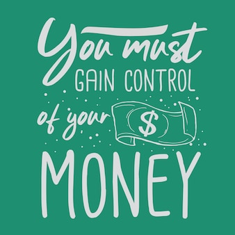 Money hand drawn typography lettering design quote
