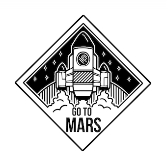Monochrome badge design with cartoon spaceship which fly to the mars.
