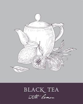 Monochrome sketch of teapot, cup, black tea leaves, flowers and fresh lemon fruit on gray