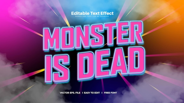 Monster is dead text effect
