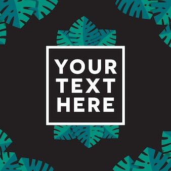Monstera themed text background