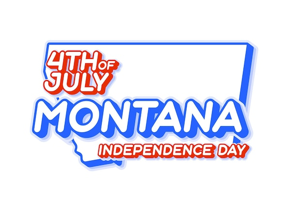 Montana state 4th of july independence day with map and usa national color 3d shape of us