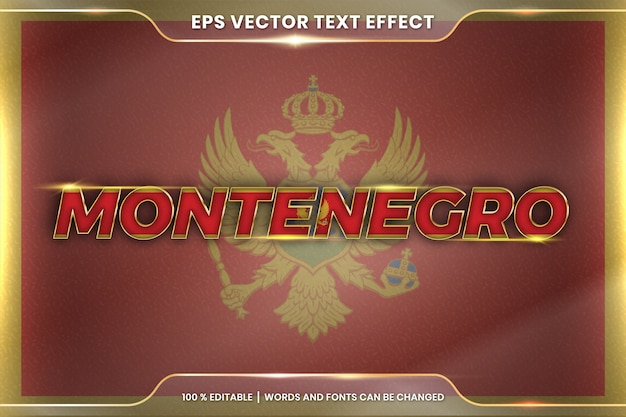 Montenegro with its national country flag, editable text effect style with gradient gold color concept