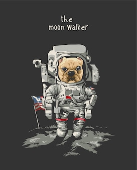 검은 배경에 우주 비행사에 만화 강아지와 달 워커 슬로건