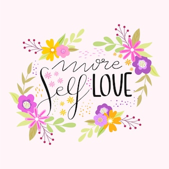 More self love floral lettering