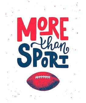 アメリカンフットボールのボール、more than sportのスケッチ