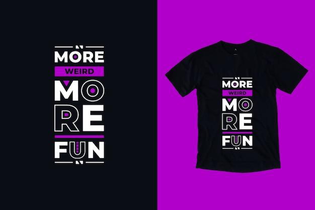 Более странно, веселее, современная геометрическая типография цитирует дизайн футболки