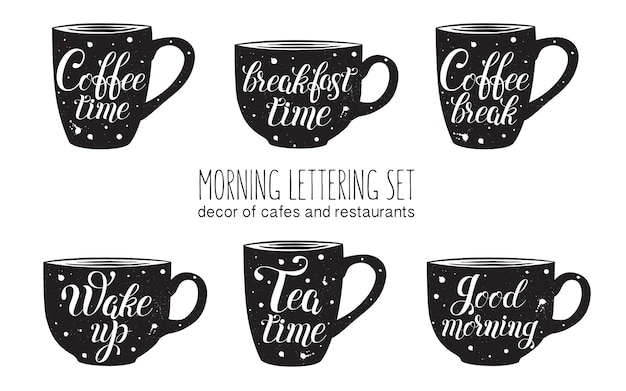Morning lettering set lettering isolated on black cups coffee tea breakfast time