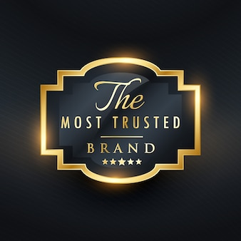 Most trusted brand business golden label design