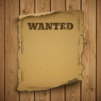 Most wanted, wild west, grunge, old poster.
