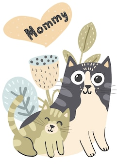 Mother cat and her baby kitten illustration. mommy  card