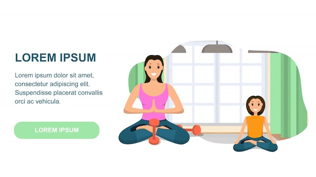 Mother and daughter involved sport engaged in yoga