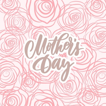 Mother's day -  hand lettering composition with roses