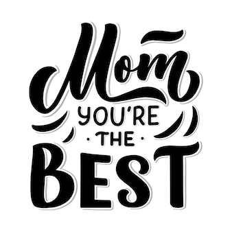 Mother's day lettering for gift card, celebration quote.