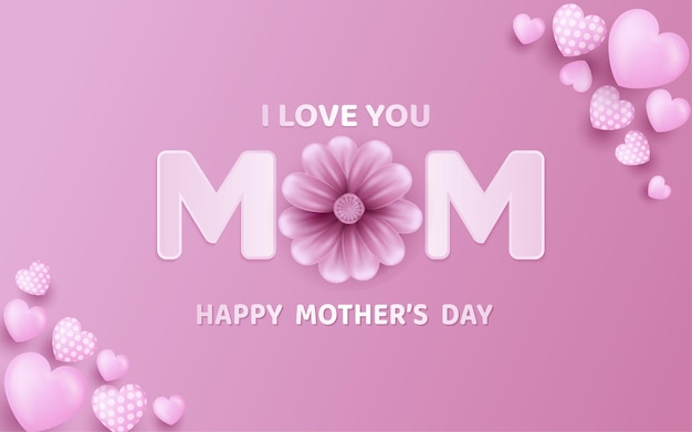 Mother's day poster or banner with sweet hearts and flower pink background