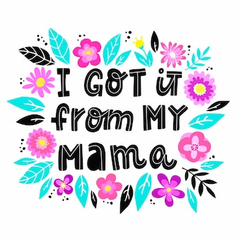 Mother's day quote with flowers