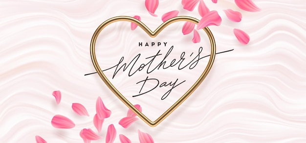 Mothers day greeting card. calligraphy in heart shaped golden frame and flower petals.