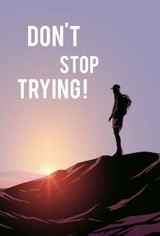 Motivation poster.  illustration. one man stand on the top of mountain and look at sunset.