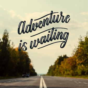 Motivational adventure lettering