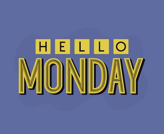 Motivational message of hello monday