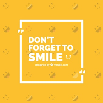 Motivational phrase  do not forget to smile