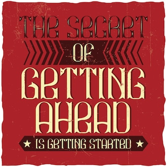 Мотивационный плакат. «секрет успеха в том, чтобы начать». дизайн вдохновляющих цитат.