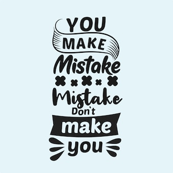 Motivational quote about mistake